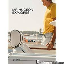 Mr Hudson Explores: Gay's Man's Travel Companion - Aa.Vv