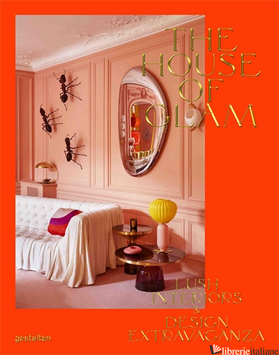 The House of Glam - gestalten