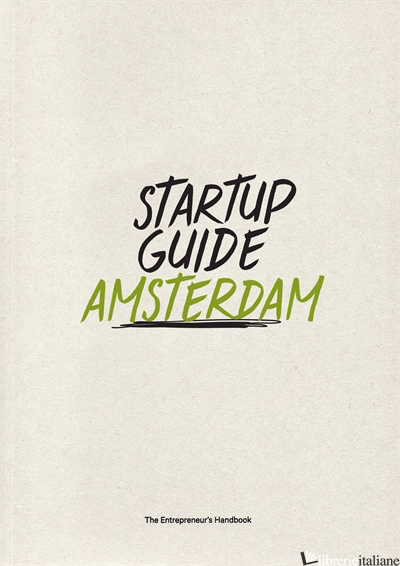 Startup Guide Amsterdam - Startup Guide