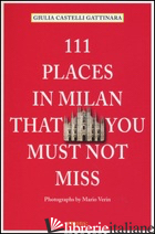 111 PLACES IN MILAN THAT YOU MUST NOT MISS - giulia castelli gattinara