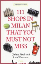 111 SHOPS IN MILAN THAT YOU MUST NOT MISS - Giulia Castelli Gattinara