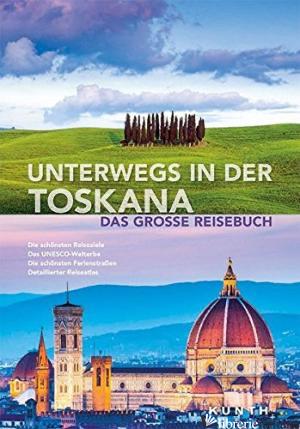 Unterwegs in der Toskana -