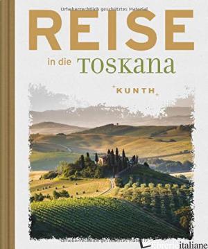 Reise in die Toskana -