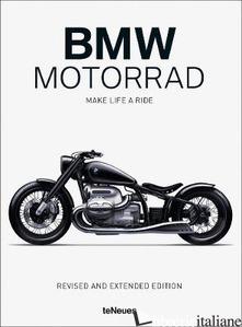 BMW Motorrad: Make Life a Ride - Aa.Vv