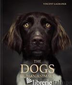 Dogs, The - Vincent Lagrange