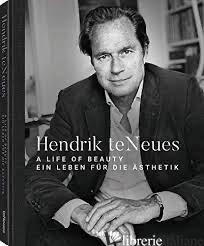 Hendrick Teneues: A Life of Beauty -