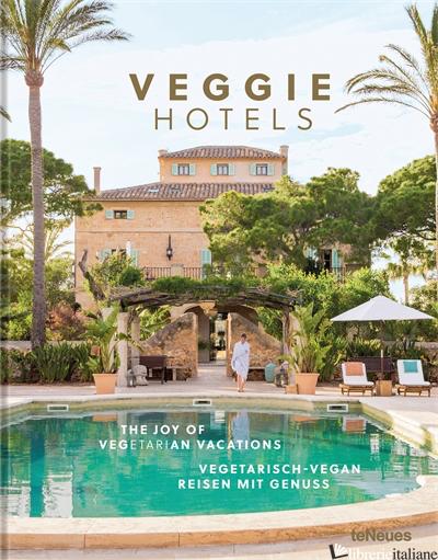 Veggie Hotels - teNeues Verlag