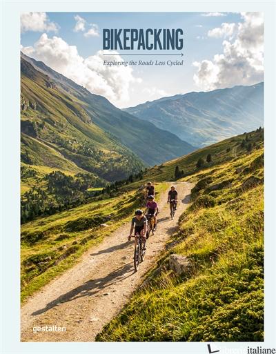 Bikepacking - gestalten E Stefan Amato