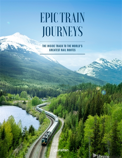 Epic Train Journeys - gestalten E Monisha Rajesh