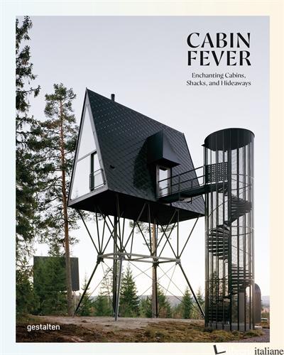 Cabin Fever - gestalten