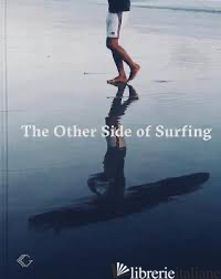 Other Side of Surfing, The -