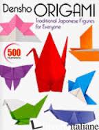 DENSHO ORIGAMI TRADITIONAL JAPANESE FIGURES OF EVERYONE - KODANSHA INTERNATIONAL