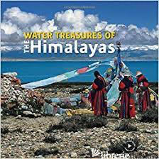 Water Treasures of the Himalayas -