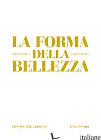 La Forma Della Bellezza -