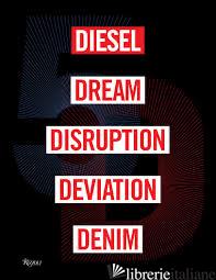 5D, Diesel, Dream, Disruption, Deviation, Denim - Lau Susie