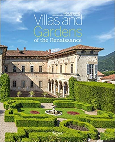 Villas and Gardens of the Renaissance - Impelluso