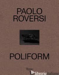 ESAURITO ---- Paolo Roversi: Poliform - Roversi Paolo