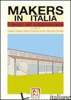 MAKERS IN ITALIA - CESARE CASTELLI, MARIA CHRISTINA HAMMEL, MAURIZIO CORRADO