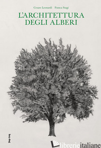 L'architettura degli alberi - Leonardi Cesare, Stagi Franca