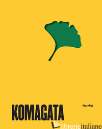 I libri di Katsumi Komagata - Katsumi KomagataKazumasa Nagai Elisabeth LorticStefano Salis