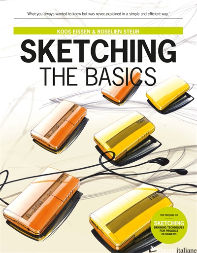 Sketching: the Basics (paperback) - Koos Eissen