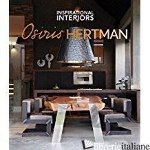 Inspirational Interiors by Osiris Hertman - OSIRIS HERTMAN
