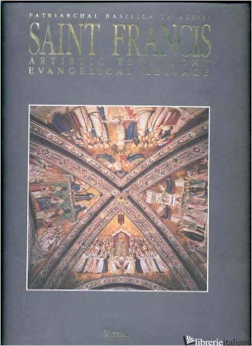 Saint Francis Patriarchal Basilica in Assisi Artistic Testimony Evangelical Mess -