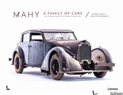 Mahy. A family of cars - Michel Mahy