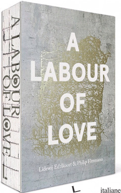 A Labour Of Love - Edelkoort ; P. Fimmano