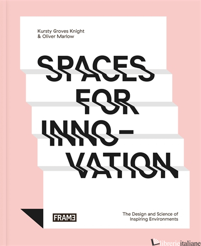 SPACES FOR INNOVATION - KURSTY GROVES
