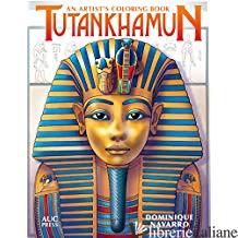 Tutankhamun. - Dominique Navarro
