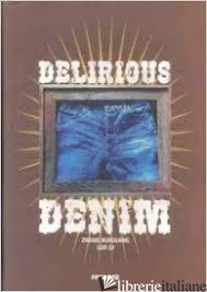 Delirious Denim - Aa.Vv
