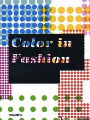 Color In Fashion - Aa.Vv