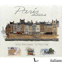 PARIS SKETCHBOOK - Moireau, Fabrice
