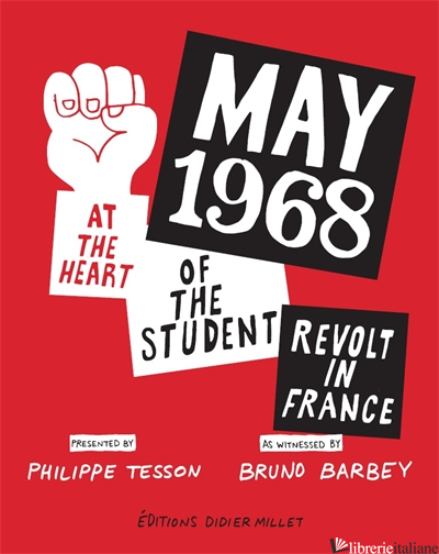 May 68: Student Revolt France - Barbery Bruno
