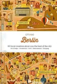 CITIx60 City Guides - Berlin - Aa.Vv