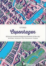 CITIx60 City Guides - Copenhagen - Aa.Vv