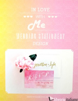 In Love With Me - Wedding Stationery Design - CHARLOTTE FOSDIKE