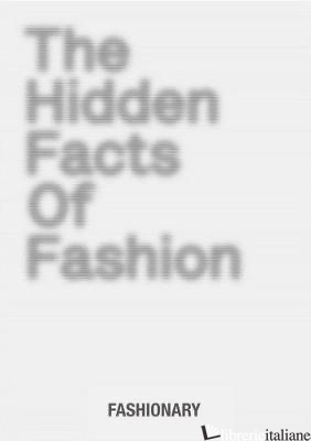 Hidden Facts Of Fashion - Aa.Vv