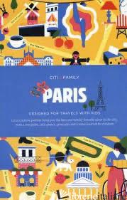 CITIxFamily City Guides - Paris - Aa.Vv