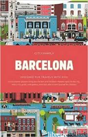 CITIxFamily City Guides - Barcelona - Aa.Vv