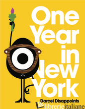 One Year In New York - Darcel Disappoints