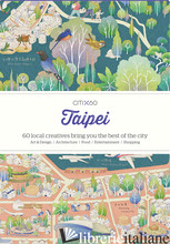 CITIx60 City Guides - Taipei (Updated Edition) - Victionary