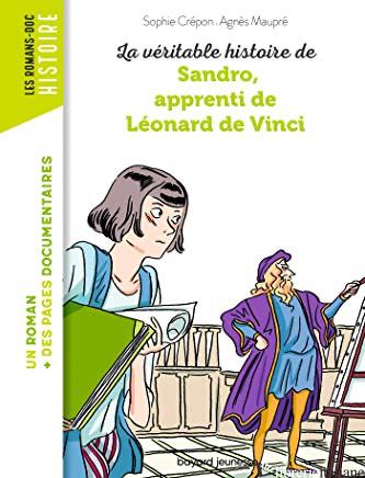 La veritable histoire de Sandro, apprenti de Leonard de Vinci - MAUPRE AGNES