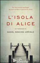ISOLA DI ALICE (L') -SANCHEZ AREVALO DANIEL