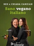 SANO VEGANO ITALIANO -CANZIAN RED; CANZIAN CHIARA