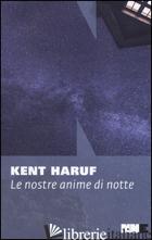 NOSTRE ANIME DI NOTTE (LE) -HARUF KENT