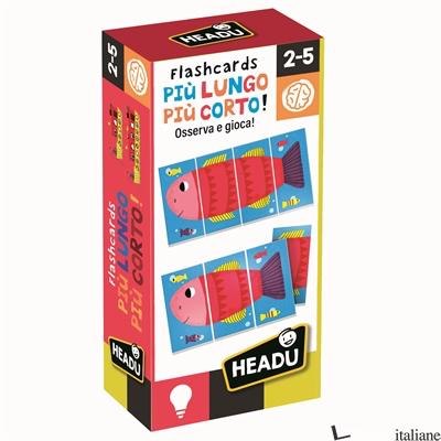 FLASHCARDS PIU' LUNGO PIU' CORTO 2-5 ANNI -