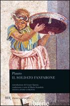 SOLDATO FANFARONE. TESTO LATINO A FRONTE (IL) - PLAUTO T. MACCIO