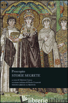 STORIE SEGRETE - PROCOPIO DI CESAREA; CONCA F. (CUR.)
